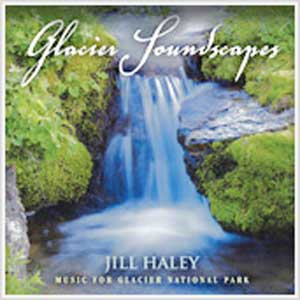 Jill Haley - Glacier Soundscapes