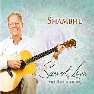 Shambhu (2010) - Sacred Love, Feel The Journey
