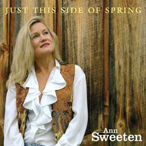 Ann Sweeten - Just This Side Of Spring