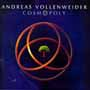 Andreas Vollenweider - Cosmopoly