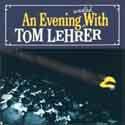 Tom Lehrer - An Evening With Tom Lehrer
